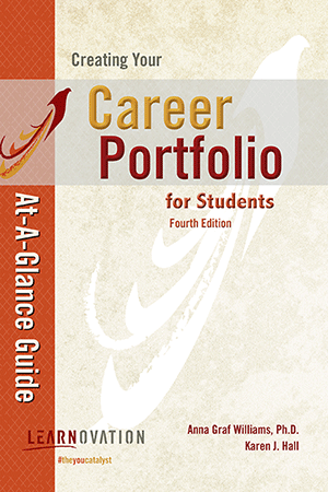 Creating Your Career Portfolio At-A-Glance Guide for Students 4ed.