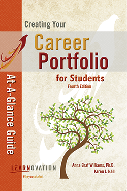 Creating Your Career Portfolio At-A-Glance Guide for Students 4th ed.
